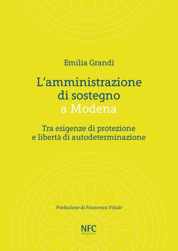 Relazione Periodica Amministratore Di Sostegno.L Amministrazione Di Sostegno A Modena Tra Esigenze Di